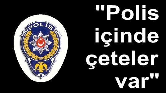 polis çeteler